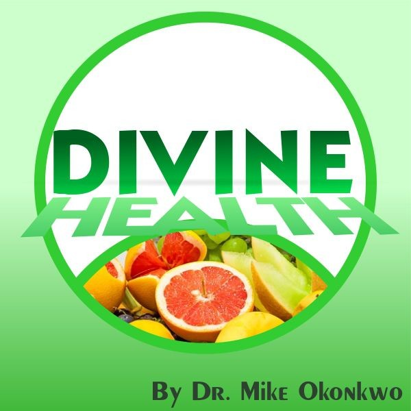 DIVINE HEALTH = DR. MIKE OKONKWO