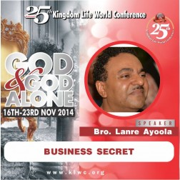 Business Secret - Bro. Lanre Ayoola