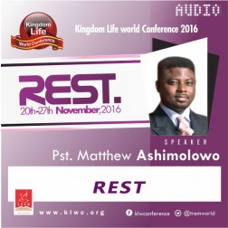 REST By Pastor Matthew Ashimolowo (AUDIO)