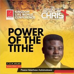 POWER OF THE TITHE - MATTHEW ASHIMOLOWO
