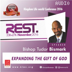 Expanding The Gift Of God by Bishop Tudor Bismark (AUDIO)